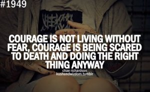 courage-fear-quote-quotes-text-Favim.com-288075
